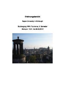 Erfahrungsbericht. Napier University in Edinburgh. Studiengang: BWL-Tourismus, 5. Semester Zeitraum: bis