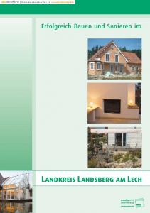 Erfolgreich Bauen und Sanieren im. Landkreis Landsberg am Lech