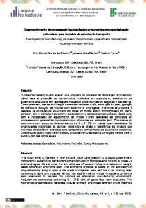 Eric Manoel Nunes de Oliveira 1,2, Jessica Dias Werlich 2, Rudinei Fiorio 2 * Campus Caxias do Sul. Caxias do Sul, RS, Brasil *Orientador
