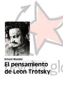 Ernest Mandel El pensamiento de Leon Trotsky