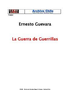 Ernesto Guevara. La Guerra de Guerrillas