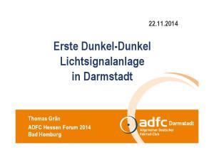 Erste Dunkel-Dunkel Lichtsignalanlage in Darmstadt