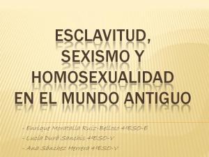 ESCLAVITUD, SEXISMO Y HOMOSEXUALIDAD EN EL MUNDO ANTIGUO