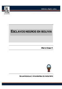 ESCLAVOS NEGROS EN BOLIVIA