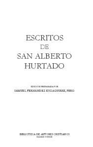 ESCRITOS SAN ALBERTO HURTADO