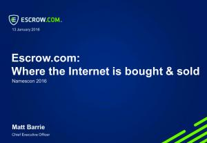 Escrow.com: Where the Internet is bought & sold