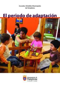 Escuelas Infantiles Municipales de Pamplona. El periodo de adaptación