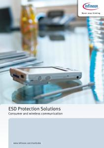 ESD Protection Solutions Consumer and wireless communication. [  ]