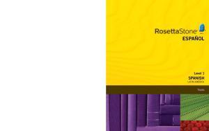 ESPAÑOL SPANISH. Level 1. Tests LATIN AMERICA. Student Workbook SPANISH. Level 1. Rosetta Stone Classroom. RosettaStone.com