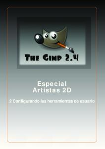 Especial Artistas 2D. 2 Configurando las herramientas de usuario