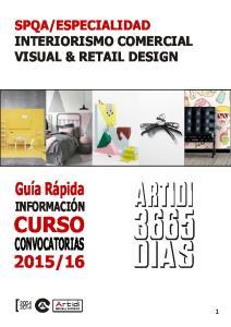 ESPECIALIDAD INTERIORISMO COMERCIAL VISUAL & RETAIL DESIGN