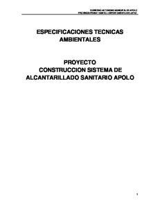 ESPECIFICACIONES TECNICAS AMBIENTALES PROYECTO CONSTRUCCION SISTEMA DE ALCANTARILLADO SANITARIO APOLO