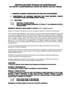 ESPECIFICACIONES TECNICAS DE CONSTRUCCION 2DA FASE DE LA CONSTRUCCION DEL CENTRO DE EVENTOS VALLE DEL PACIFICO