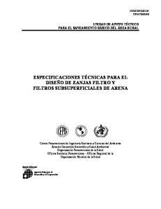 ESPECIFICACIONES TÉCNICAS PARA EL DISEÑO DE ZANJAS FILTRO Y FILTROS SUBSUPERFICIALES DE ARENA