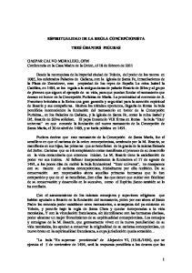 ESPIRITUALIDAD DE LA REGLA CONCEPCIONISTA TRES GRANDES FIGURAS