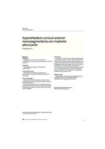 Espondilodesis cervical anterior monosegmentaria con implante placa-jaula
