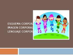 ESQUEMA CORPORAL IMAGEN CORPORAL LENGUAJE CORPORAL