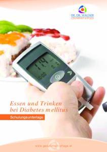 Essen und Trinken bei Diabetes mellitus. Schulungsunterlage