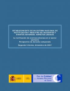 ESTABLECIMIENTO DE UN SISTEMA NACIONAL DE NOTIFICACIÓN Y REGISTRO DE INCIDENTES Y EVENTOS ADVERSOS: ASPECTOS LEGALES