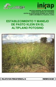 ESTABLECIMIENTO Y MANEJO DE PASTO KLEIN EN EL ALTIPLANO POTOSINO