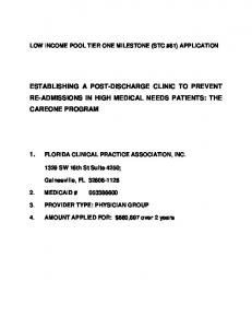 ESTABLISHING A POST-DISCHARGE CLINIC TO PREVENT RE-ADMISSIONS IN HIGH MEDICAL NEEDS PATIENTS: THE CAREONE PROGRAM