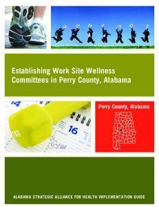 Establishing Work Site Wellness Committees in Perry County, Alabama