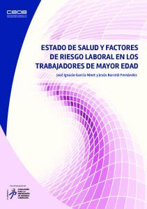 ESTADO DE SALUD Y FACTORES DE RIESGO LABORAL EN LOS TRABAJADORES DE MAYOR EDAD