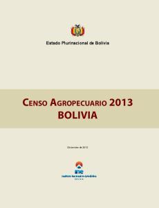 Estado Plurinacional de Bolivia. Censo Agropecuario 2013