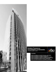 Estados Financieros Consolidados Condensados 30 de junio de 2011 y 2010 CONTENIDO