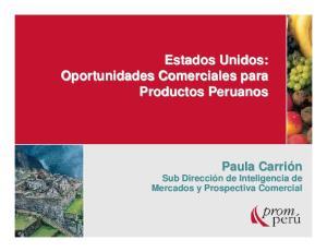 Estados Unidos: Oportunidades Comerciales para Productos Peruanos