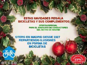 ESTAS NAVIDADES REGALA BICICLETAS Y SUS COMPLEMENTOS OTERO EN MADRID DESDE 1927 REPARTIENDO ILUSIONES EN FORMA DE BICICLETAS