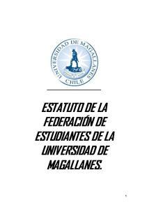 ESTATUTO DE LA FEDERACIÓN DE ESTUDIANTES DE LA UNIVERSIDAD DE MAGALLANES