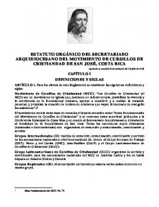 ESTATUTO ORGÁNICO DEL SECRETARIADO ARQUIDIOCESANO DEL MOVIMIENTO DE CURSILLOS DE CRISTIANDAD DE SAN JOSÉ, COSTA RICA
