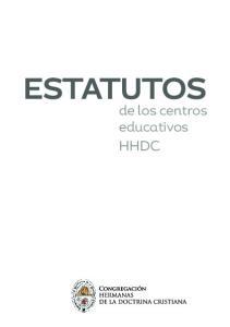 ESTATUTOS. de los centros educativos HHDC