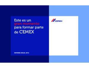 Este es un gran momento para formar parte de CEMEX