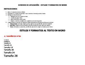 ESTILOS Y FORMATOS AL TEXTO EN WORD