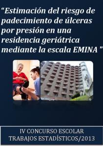 Estimación del riesgo de padecimiento de ulceras por presión. geriátrica mediante la escala EMINA