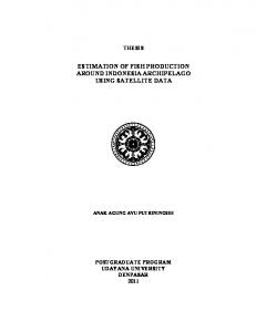 ESTIMATION OF FISH PRODUCTION AROUND INDONESIA ARCHIPELAGO USING SATELLITE DATA