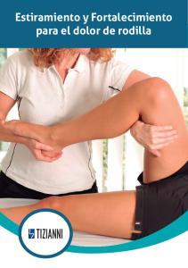 Estiramiento y Fortalecimiento para el dolor de rodilla
