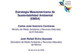 Estrategia Mesoamericana de Sustentabilidad Ambiental (EMSA)