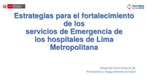 Estrategias para el fortalecimiento de los servicios de Emergencia de los hospitales de Lima Metropolitana