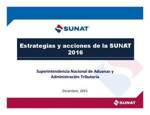 Estrategias y acciones de la SUNAT 2016