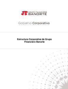 Estructura Corporativa de Grupo Financiero Banorte
