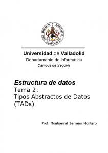 Estructura de datos Tema 2: Tipos Abstractos de Datos (TADs)