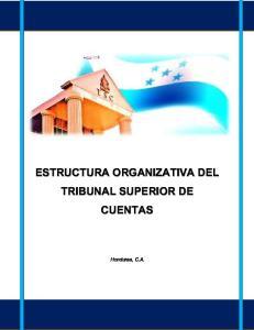 ESTRUCTURA ORGANIZATIVA DEL TRIBUNAL SUPERIOR DE CUENTAS