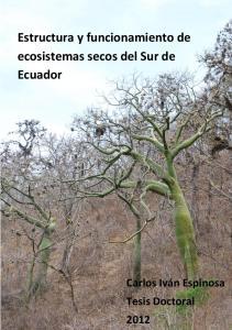 Estructura y funcionamiento de ecosistemas secos del Sur de Ecuador
