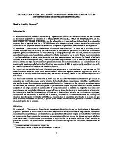 ESTRUCTURA Y ORGANIZACION ACADEMICO-ADMINISTRATIVA DE LAS INSTITUCIONES DE EDUCACION SUPERIOR *