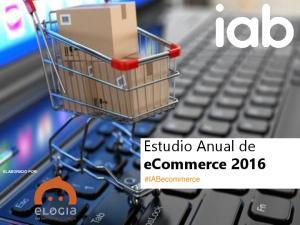 Estudio Anual de ecommerce 2016