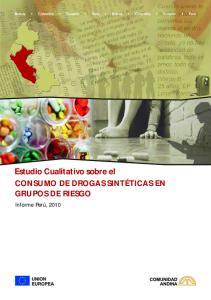 Estudio Cualitativo sobre el CONSUMO DE DROGAS SINTÉTICAS EN GRUPOS DE RIESGO