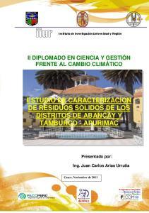 ESTUDIO DE CARACTERIZACION DE RESIDUOS SOLIDOS DE LOS DISTRITOS DE ABANCAY Y TAMBURCO - APURIMAC